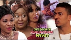 Video: Desperate Malaysian Wives 2  | 2018 Latest Nigerian Nollywood Movie